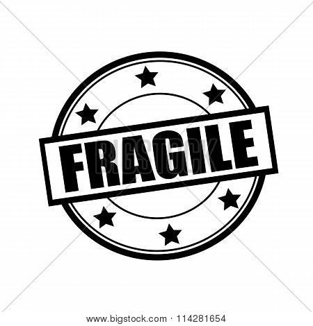 Fragile Black Stamp Text On Circle On White Background And Star