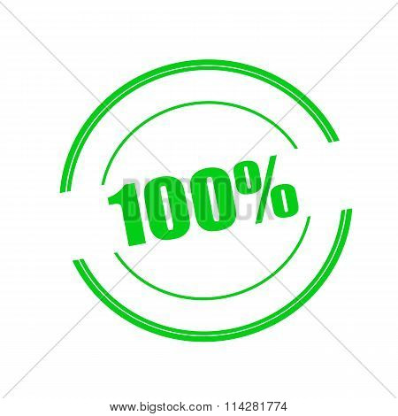 100% Percent Green Stamp Text On Circle On White Background