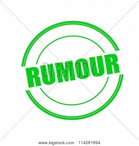 Rumour Green Stamp Text On Circle On White Background