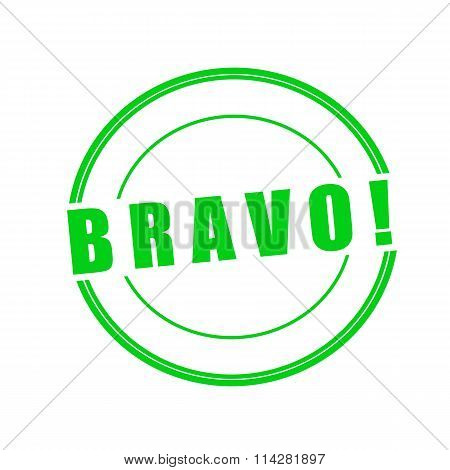 Bravo Green Stamp Text On Circle On White Background