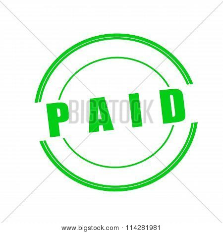 Paid Green Stamp Text On Circle On White Background