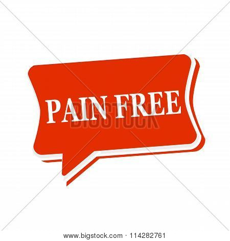 Pain Free Multicolored Text On Red Speech Bubbles
