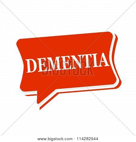 Dementia Multicolored Text On Red Speech Bubbles