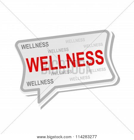 Wellness Multicolored Word On Gray Speech Bubbles