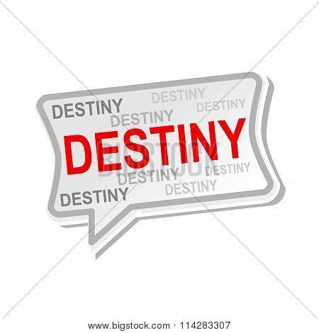 Destiny Multicolored Word On Gray Speech Bubbles