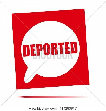 Deported Speech Bubble Icon