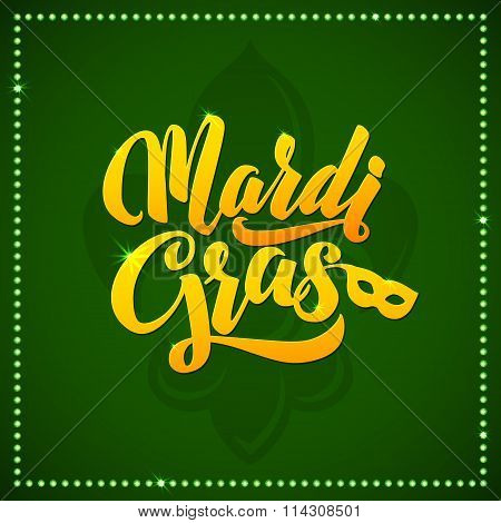 Mardi Gras Carnival Calligraphy Poster. Vector Illustration Calligraphic Greeting Card. Mardi Gras T
