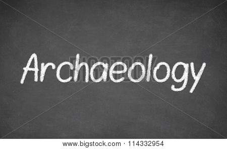 Archaeology lesson on blackboard or chalkboard.