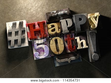 Ink Splattered Printing Wood Blocks With Grungy Happy 50Th Birthday Typography.