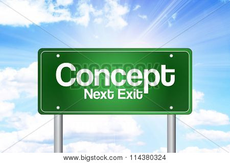 Concept Next Exit Green Road Sign concept