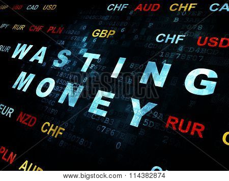 Currency concept: Wasting Money on Digital background