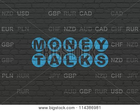 Business concept: Money Talks on wall background