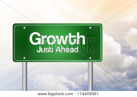 Growth Green Road Sign, Business Concept..