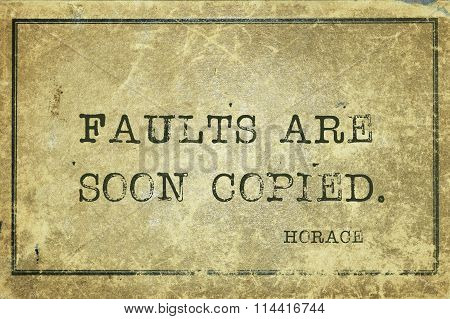 Faults Are Horace