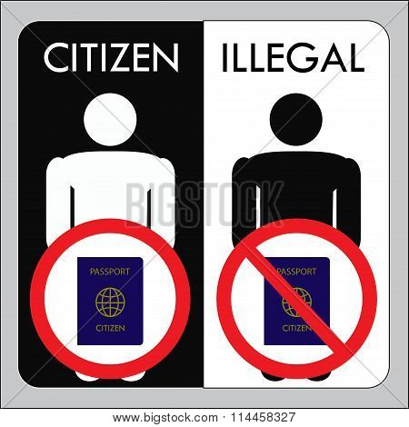 A Citizen With A Passport And Illegal Undocumented