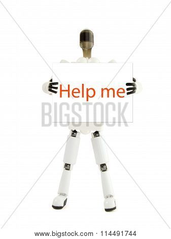 The Robot Holds The Poster With An Inscription Help Me