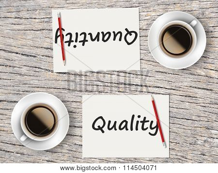 Business Concept : Comparison Between Quality And Quantity