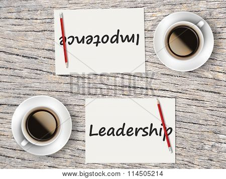 Business Concept : Comparison Between Leadership And Impotence