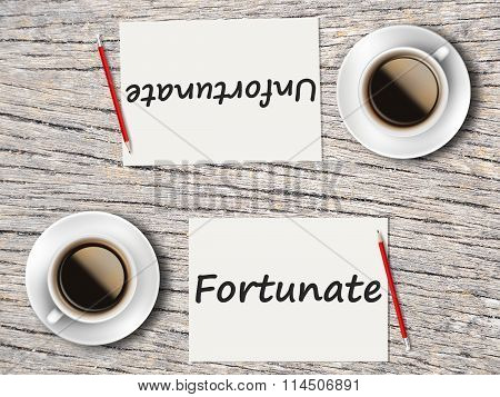 Business Concept : Comparison Between Fortunate And Unfortunate
