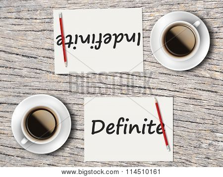 Business Concept : Comparison Between Definite And Indefinite