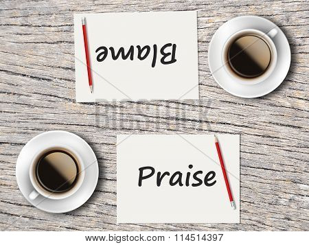 Business Concept : Comparison Between Blame And Praise