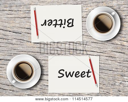 Business Concept : Comparison Between Bitter And Sweet