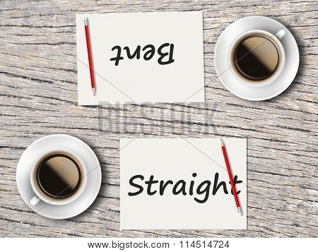 Business Concept : Comparison Between  Bent And Straight