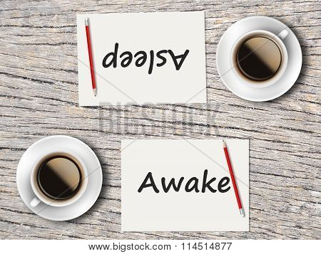 Business Concept : Comparison Between Awake And Asleep