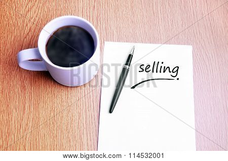 Coffee, Pen And Notes Write Selling