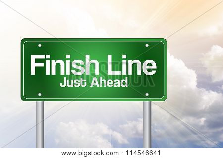 Finish Line, Just Ahead Green Road Sign, Business Concept..