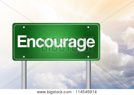 Encourage Green Road Sign, Business Concept