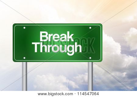 Break Through Green Road Sign, Business Concept