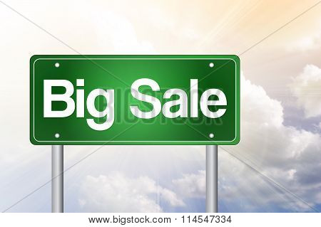 Big Sale, Just Ahead Green Road Sign, Business Concept..
