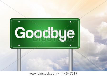 Goodbye Green Road Sign, Business Concept