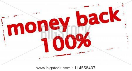 Rubber stamp with text money back one hundred percent inside vector illustration