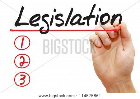 Hand Writing Legislation List, Business Concept..