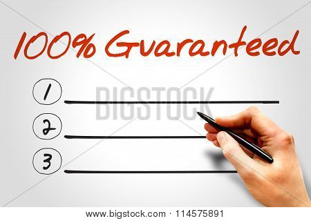 100 Percent Guaranteed