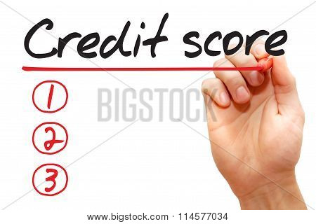 Hand Writing Credit Score List, Business Concept..