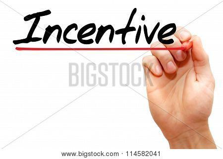 Incentive