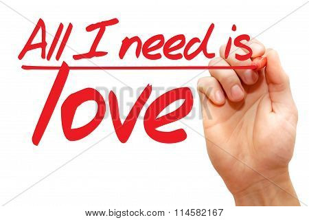 Hand Writing All I Need Is Love, Business Concept
