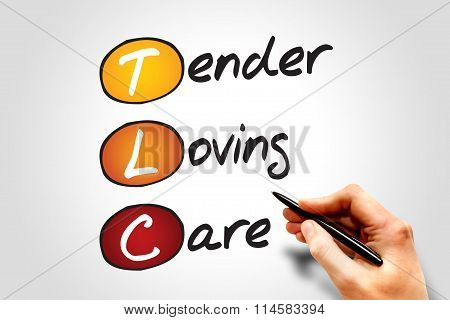 Tender Loving Care