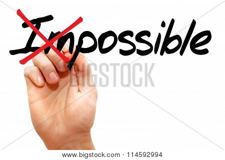 Turning The Word Impossible Into Possible