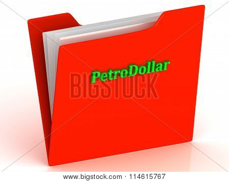 Petrodollar- Bright Green Letters On Red Paperwork Folder