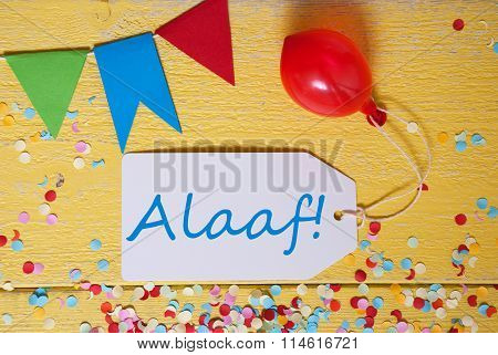 Party Label With Balloon, Text Alaaf Means Carnival