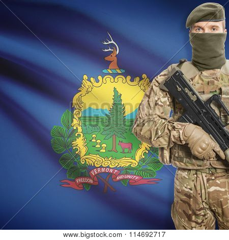 Soldier Holding Machine Gun With Usa State Flag On Background Series - Vermont