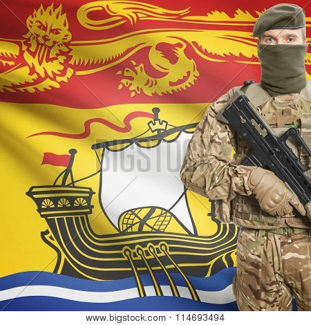 Soldier Holding Machine Gun With Canadian Province Flag On Background Series - New Brunswick