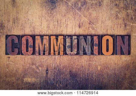 Communion Concept Wooden Letterpress Type
