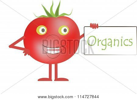 Smiling red tomatoes with green eyes, a white plaque with the inscription Organics
