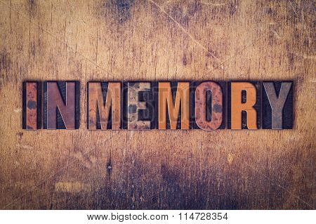 In Memory Concept Wooden Letterpress Type