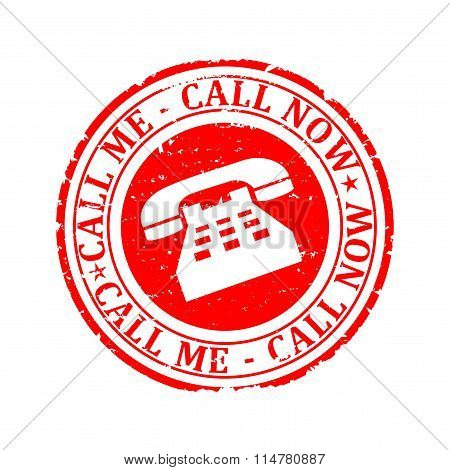 Damaged Red Round Stamp With The Words - Call Me, Call Now - Illustration